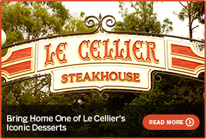 Bring Home One of Le Cellier's Iconic Desserts GO NOW