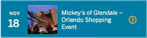 November 18 – Mickey's of Glendale—Orlando Shopping Event