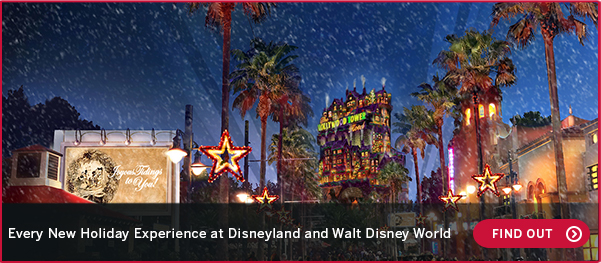 Every New Holiday Experience at Disneyland and Walt Disney World FIND OUT