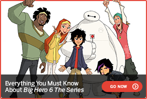 Everything You Must Know About Big Hero 6 The Series FIND OUT