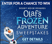 DMR: Olaf's Frozen Adventure Sweepstakes GET DETAILS