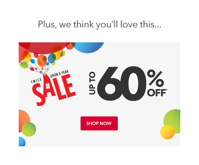 Twice Upon A Year Sale Up to 60% Off | Shop Now