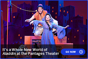 It's a Whole New World of Aladdin at The Pantages Theater GO NOW