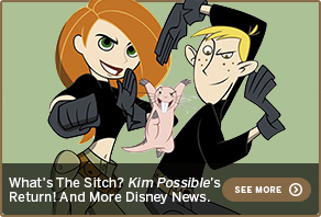 What's The Sitch? Kim Possible's Return! And More Disney News. SEE MORE