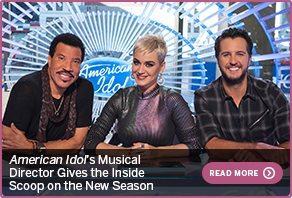 American Idol's Musical Director Gives the Inside Scoop on the New SeasonREAD MORE